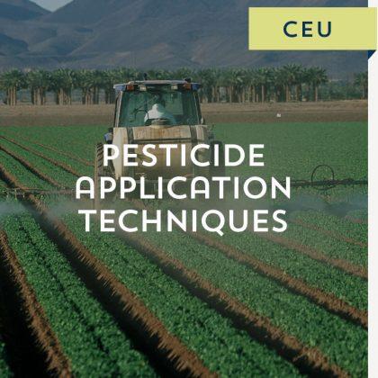 Pesticide Application Techniques CEU