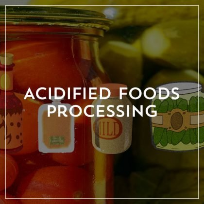 Acidified Foods Processing