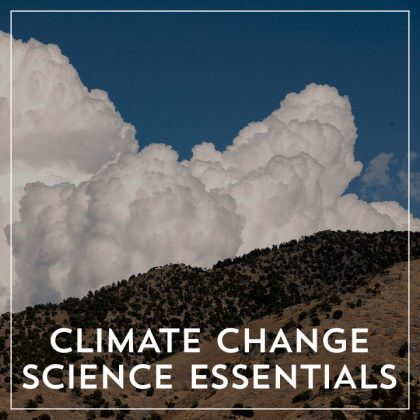Climate Change Science Essentials
