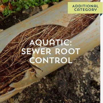 Aquatic: Sewer Root Control - Additional Category