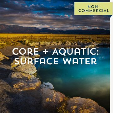 Core + Aquatic: Surface Water - Non-Commercial