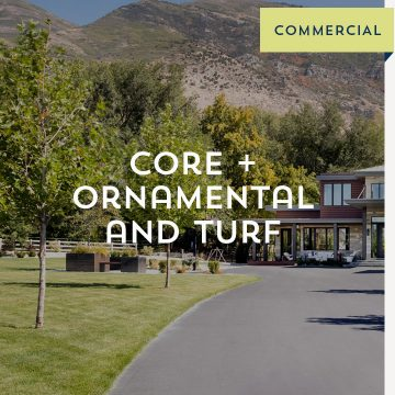Core + Ornamental and Turf - Commercial