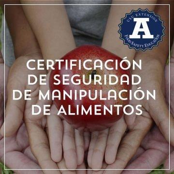 Certificación de Seguridad de Manipulación de Alimentos